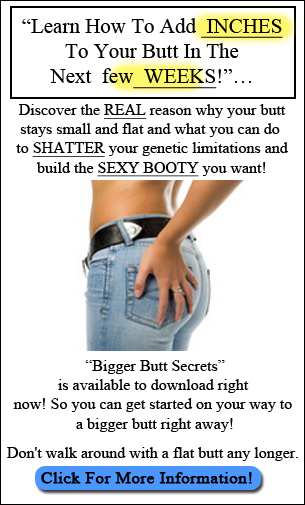 Increase Your Butt